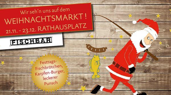 Wir seh'n uns auf dem Weihnachtsmart! Die Fischbar auf dem Rathausplatz